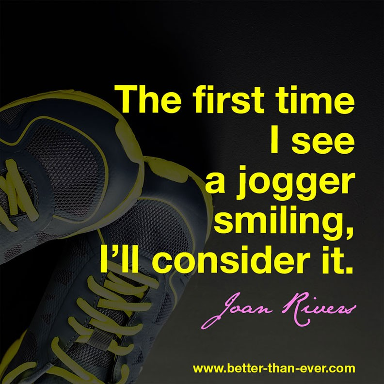 The first time I see a jogger smiling …
