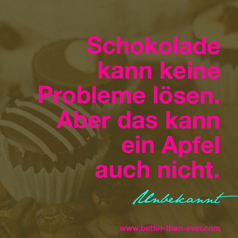 Schokolade kann keine Probleme lösen. Aber…