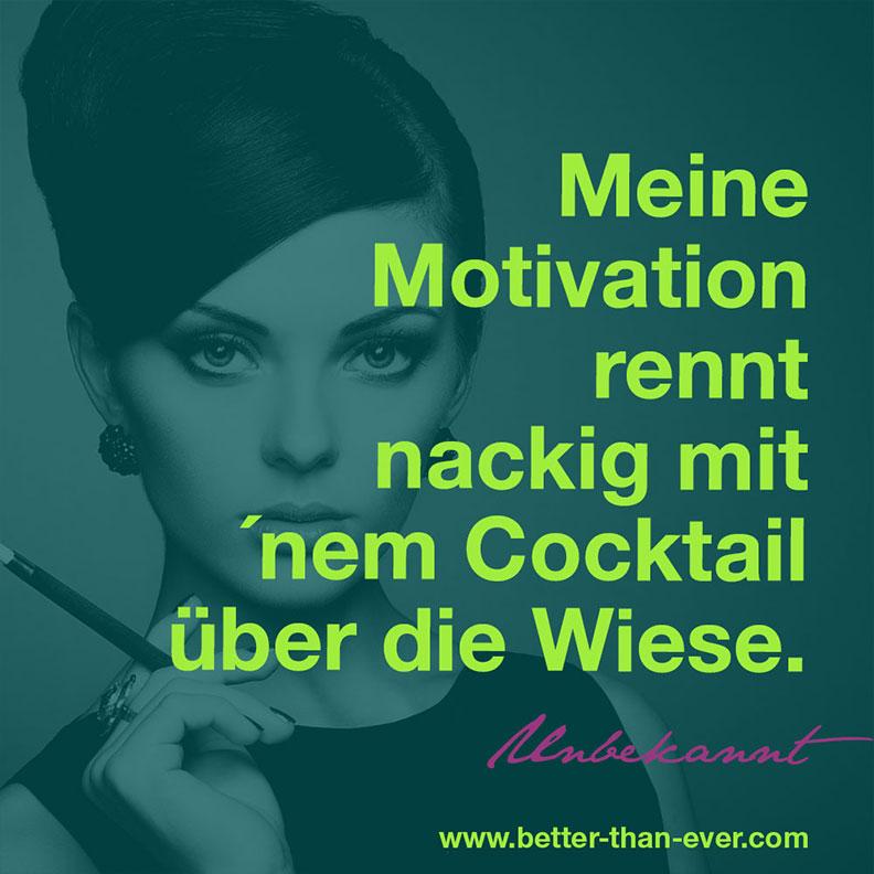 Meine Motivation rennt nackig…