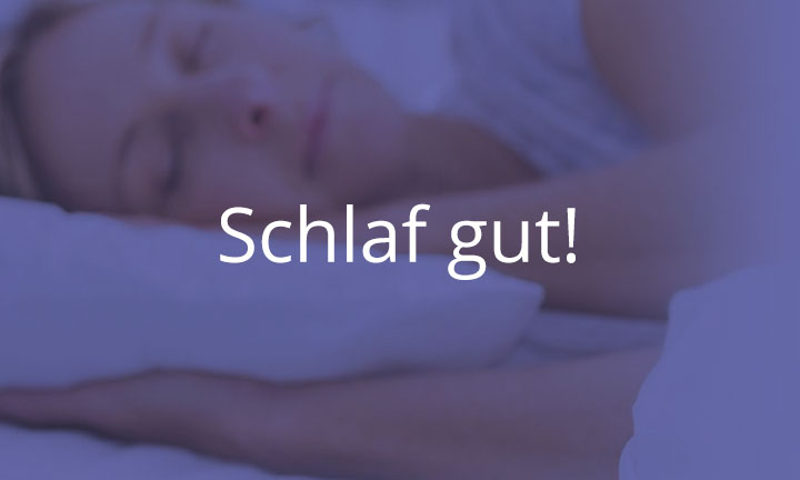 Schlafcoach: Schlaf gut!